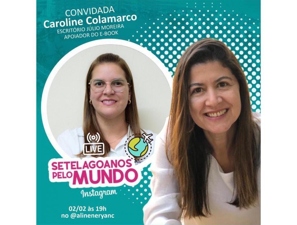 Live Setelagoanos pelo Mundo com Caroline Colamarco