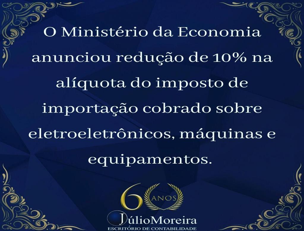 De acordo com o Governo a medida atinge bens utilizados por todos os setores da economia brasileira