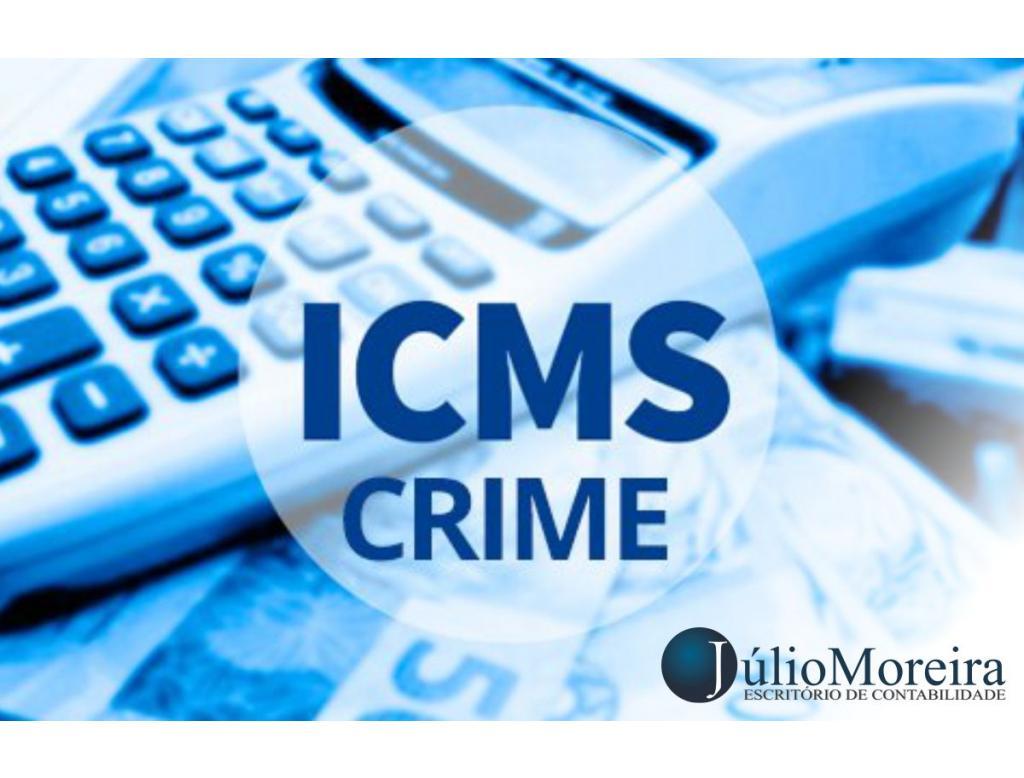 STF decide que não pagar ICMS será considerado crime